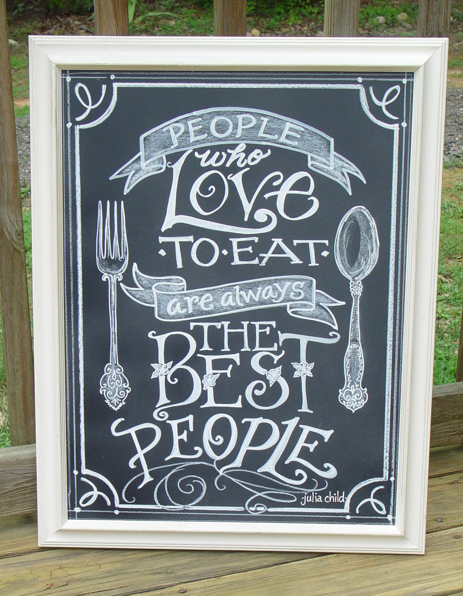 Stand Board Designs : Julia child quotes chalkboard art the watermelon stand